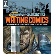 Comics Experience (R) Guide to Writing Comics (BOK)