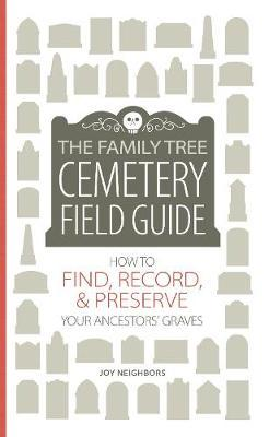 Family Tree Cemetery Field Guide (BOK)