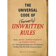 Incontrovertible Code of (Formerly) Unwritten Rules (BOK)