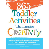 365 Toddler Activities That Inspire Creativity (BOK)
