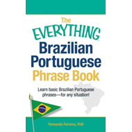 Everything Brazilian Portuguese Phrase Book (BOK)