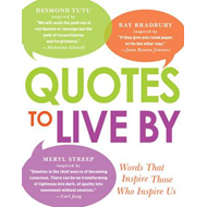 Quotes to Live by (BOK)
