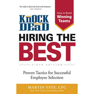 Knock 'Em Dead - Hiring the Best (BOK)