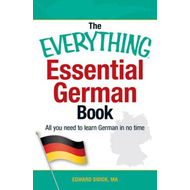 The Everything Essential German Book: All You Need to Learn German in No Time! (BOK)