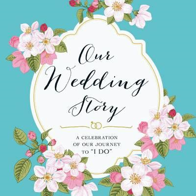 Our Wedding Story (BOK)