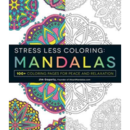 Stress Less Coloring Mandalas (BOK)
