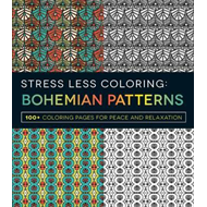 Stress Less Coloring - Bohemian Patterns (BOK)