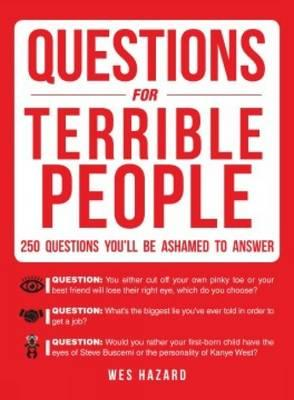 Questions for Terrible People (BOK)