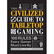 Civilized Guide to Tabletop Gaming (BOK)