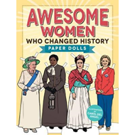 Awesome Women Who Changed History (BOK)