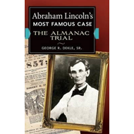 Abraham Lincoln's Most Famous Case (BOK)