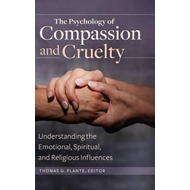 Psychology of Compassion and Cruelty (BOK)