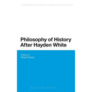 Philosophy of History After Hayden White (BOK)