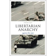 Libertarian Anarchy: Against the State (BOK)