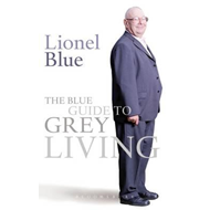 Blue Guide to Grey Living (BOK)