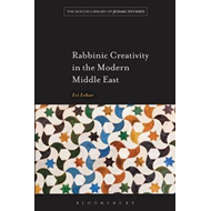 Rabbinic Creativity in the Modern Middle East (BOK)