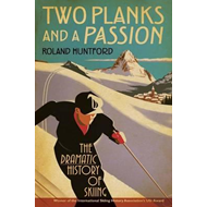 Two Planks and a Passion (BOK)
