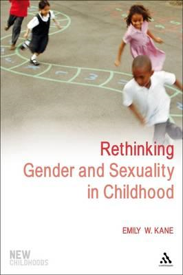 Rethinking Gender and Sexuality in Childhood (BOK)