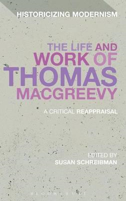 The Life and Work of Thomas MacGreevy: A Critical Reappraisal (BOK)