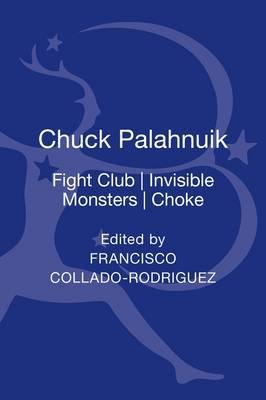 Chuck Palahniuk: Fight Club, Invisible Monsters, Choke (BOK)