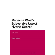 Rebecca West's Subversive Use of Hybrid Genres (BOK)