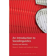 An Introduction to Sociolinguistics: Society and Identity (BOK)