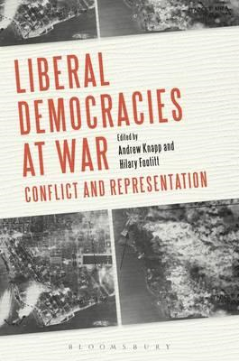 Liberal Democracies at War: Conflict and Representation (BOK)