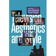 Television Aesthetics and Style (BOK)