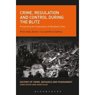 Crime, Regulation and Control During the Blitz (BOK)