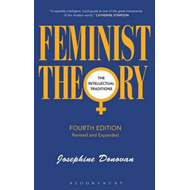 Feminist Theory: The Intellectual Traditions (BOK)
