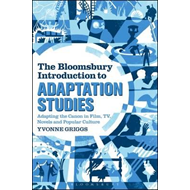 Bloomsbury Introduction to Adaptation Studies (BOK)