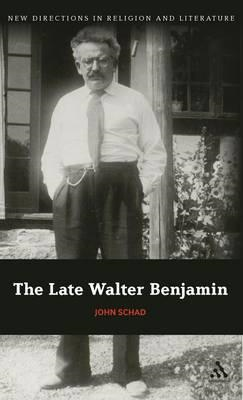 The Late Walter Benjamin (BOK)