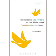 Translating the Poetry of the Holocaust (BOK)