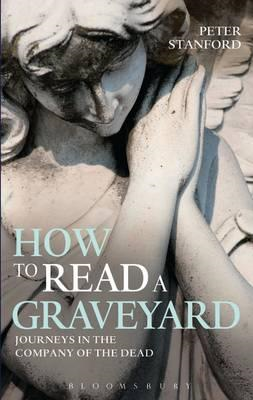 How to Read a Graveyard (BOK)