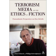 Terrorism, Media, and the Ethics of Fiction (BOK)