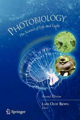 Photobiology: The Science of Life and Light (BOK)