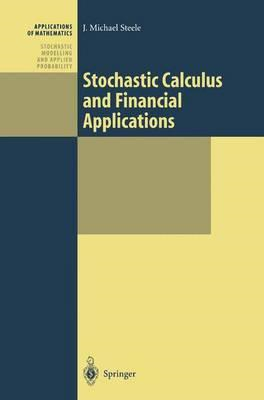 Stochastic Calculus and Financial Applications (BOK)