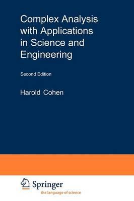 Complex Analysis with Applications in Science and Engineerin (BOK)