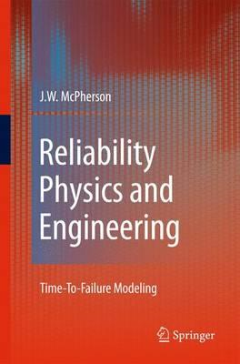 Reliability Physics and Engineering (BOK)