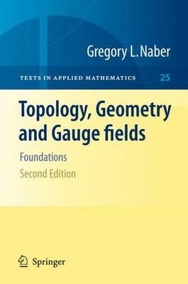 Topology, Geometry and Gauge fields (BOK)