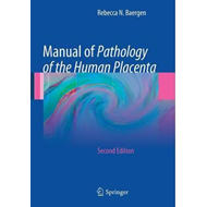 Manual of Pathology of the Human Placenta (BOK)