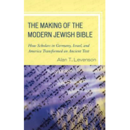 Making of the Modern Jewish Bible (BOK)