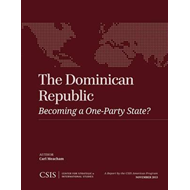 The Dominican Republic: Becoming a One-Party State? (BOK)