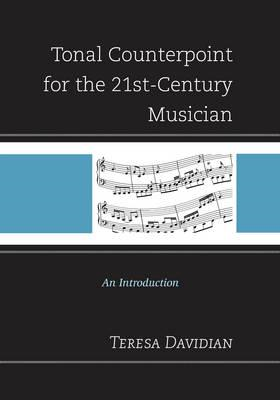 Tonal Counterpoint for the 21st-Century Musician (BOK)