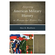 Interpreting American Military History at Museums and Histor (BOK)