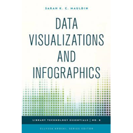 Data Visualizations and Infographics (BOK)