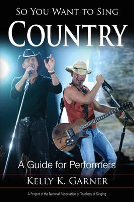 So You Want to Sing Country (BOK)