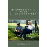 In Conversation with Cinematographers (BOK)