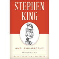 Stephen King and Philosophy (BOK)