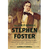 Life and Songs of Stephen Foster (BOK)